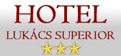 Hotel Lukács Superior *** - Kazincbarcika - Szállás és Étterem
